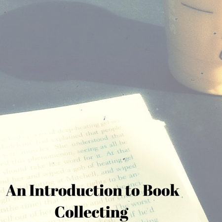 An Introduction to Book Collecting
